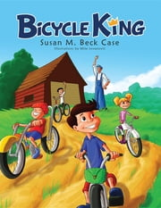 Bicycle King ebook by Susan Beck Case
