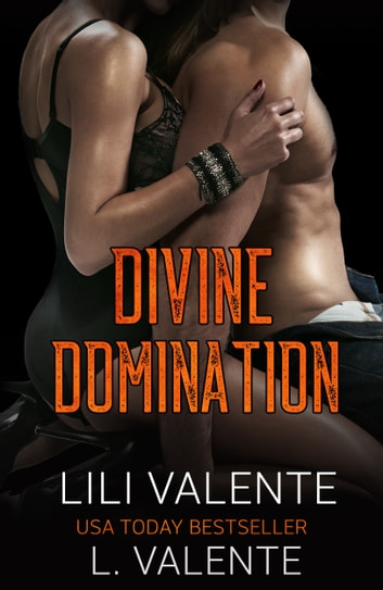 Divine Domination ebook by Lili Valente,L. Valente