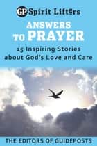 Answers to Prayer ebook by Guideposts Editors