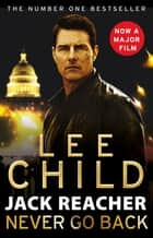 Never Go Back - (Jack Reacher 18) ebook by