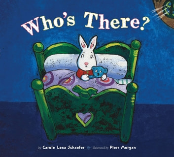 Who's There? ebook by Carole Lexa Schaefer