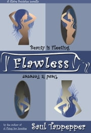 Flawless - A Claire Fontaine novella ebook by Saul Tanpepper