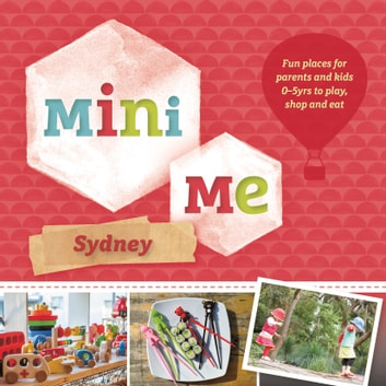 Mini Me Sydney ebook by Australia,Explore