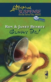 Glory Be! ebook by Ron and Janet Benrey