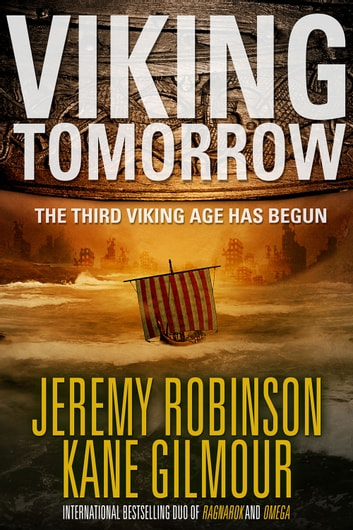 Viking Tomorrow ebook by Jeremy Robinson,Kane Gilmour