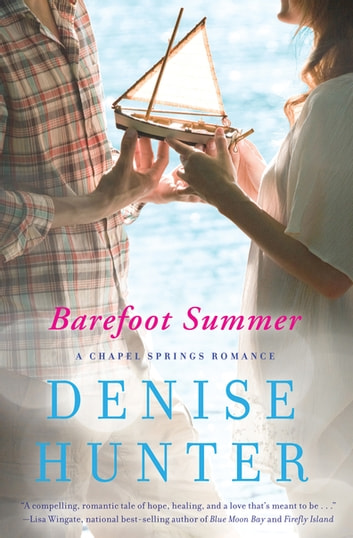 Barefoot Summer ebook by Denise Hunter