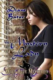 The Mystery Lady ebook by Diane Bator
