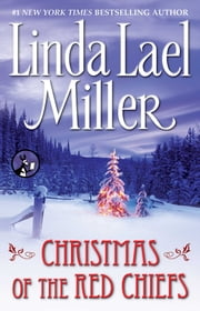 Christmas of the Red Chiefs ebook by Linda Lael Miller