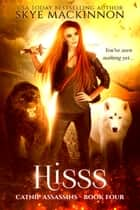 Hisss ebook by Skye MacKinnon