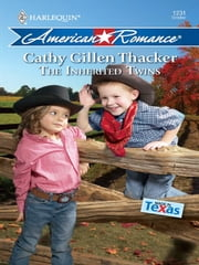 The Inherited Twins ebook by Cathy Gillen Thacker