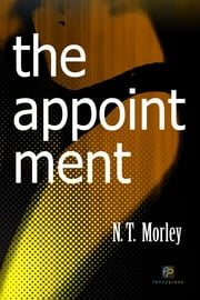 The Appointment ebook by N.T. Morley