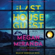 The Last House Guest audiobook by Megan Miranda