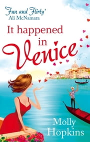 It Happened In Venice ebook by Molly Hopkins