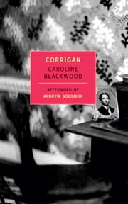 Corrigan ebook by Andrew Solomon,Caroline Blackwood
