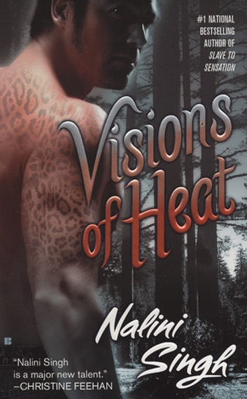 Visions of Heat ebook by Nalini Singh