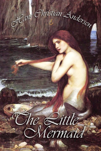 The Little Mermaid and Other Tales ebook by Hans Andersen