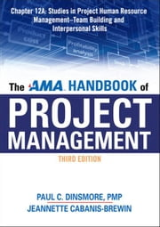 The AMA Handbook of Project Management, Chapter 12A ebook by Paul C. DINSMORE