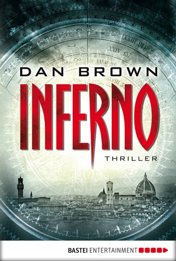 Inferno - ein neuer Fall für Robert Langdon - Thriller ebook by Dan Brown