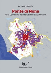 Ponte di Nona ebook by Andrea Moneta