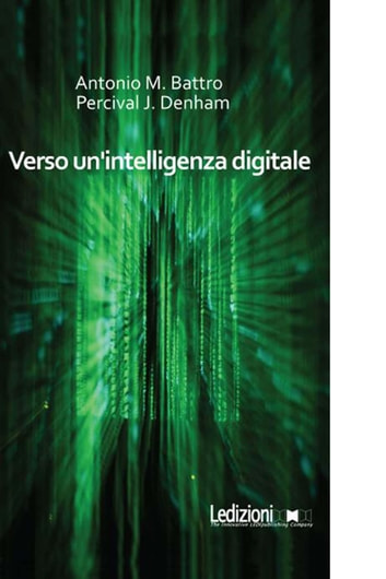 Verso un'intelligenza digitale ebook by Percival J. Denham,Antonio Battro
