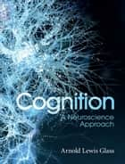 Cognition ebook by Arnold Lewis Glass