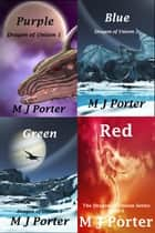 Dragon of Unison Books 1: 4 ebook by M J Porter