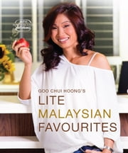 Lite Malaysian Favourites ebook by Goo Chui Hoong