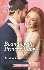 Bound by the Prince's Baby ebook by Jessica Gilmore