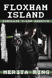 Floxham Island ~ Sinclair V-Log AZ267/M ebook by Merita King
