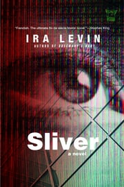 Sliver: A Novel ebook by Ira Levin