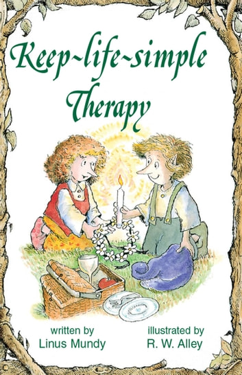 Keep-life-simple Therapy ebook by Linus Mundy