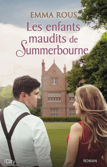 Les enfants maudits de Summerbourne ebook by Emma Rous