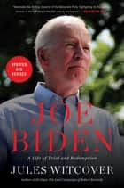 Joe Biden - A Life of Trial and Redemption ebook by Jules Witcover