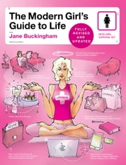Modern Girl's Guide to Life ebook by Jane Buckingham