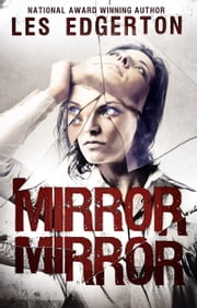 Mirror, Mirror ebook by Les Edgerton