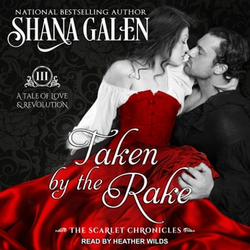 Taken by the Rake audiobook by Shana Galen