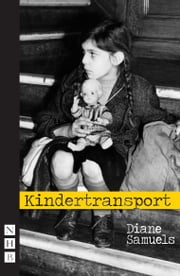 Kindertransport ebook by Diane Samuels