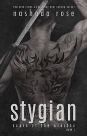 Stygian (Scars of the Wraiths, book 1) ebook by Nashoda Rose