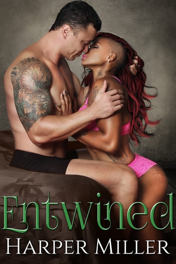 Entwined ebook by Harper Miller