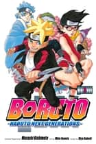 Boruto: Naruto Next Generations, Vol. 3 - My Story!! ebook by Ukyo Kodachi, Mikio Ikemoto
