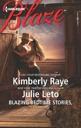 Blazing Bedtime Stories, Volume VIII - The Cowboy Who Never Grew Up\Hooked ebook by Kimberly Raye,Julie Leto