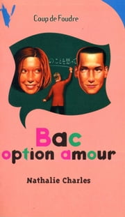 Bac option amour ebook by Nathalie Charles