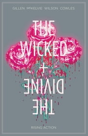 THE WICKED & THE DIVINE VOL. 4 #168 ebook by Kieron Gillen,Leila Del Duca,Jamie Mckelvie,Matt Wilson