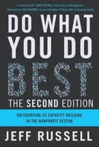 Do What You Do Best ebook by Jeff Russell