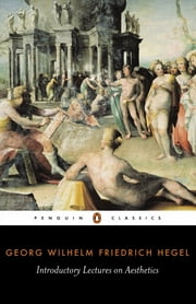 Introductory Lectures on Aesthetics ebook by Georg Hegel