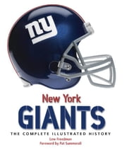 New York Giants - The Complete Illustrated History ebook by Lew Freedman