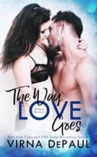 The Way Love Goes: O'Neill Brothers ebook by