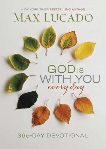 God Is With You Every Day (Large Text Leathersoft) eBook by Max Lucado