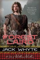 The Forest Laird ebook by Jack Whyte