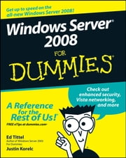 Windows Server 2008 For Dummies ebook by Ed Tittel,Justin Korelc